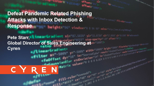 Defeat Pandemic Related Phishing Attacks with Inbox Detection & Response
