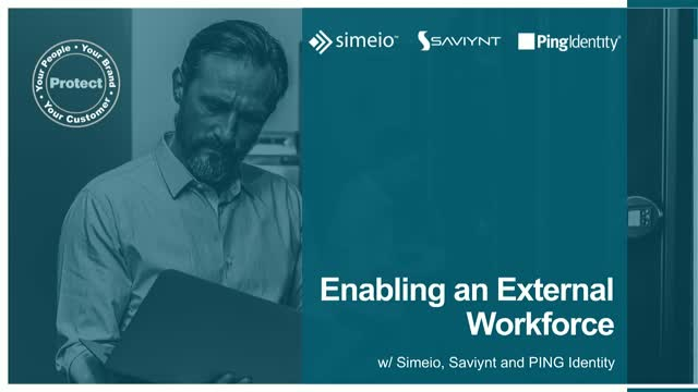 Enabling an External Workforce with Simeio, Saviynt, and Ping Identity