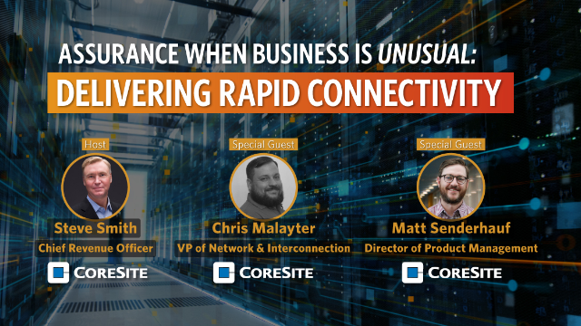 S1:E3 Assurance when Business is Unusual: Delivering Rapid Connectivity