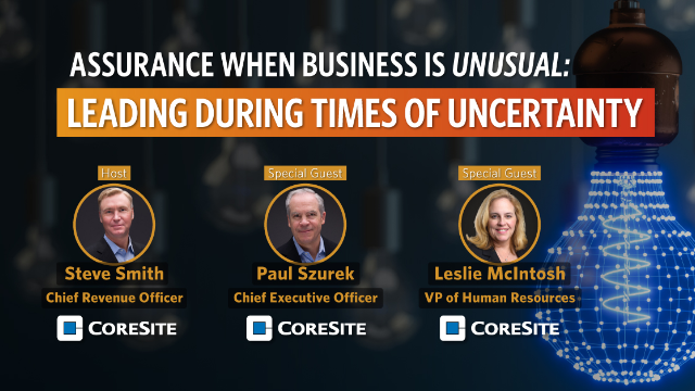 S1:E4 Assurance when Business is Unusual: Leading During Times of Uncertainty