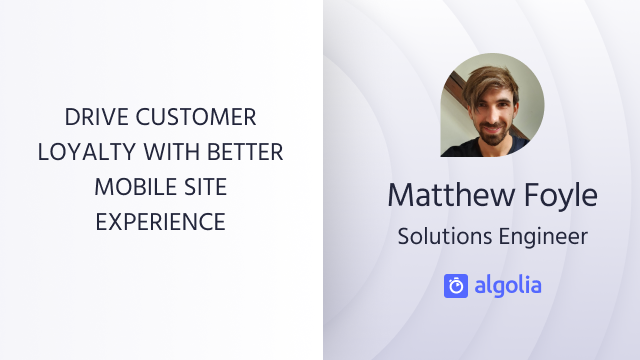 Drive customer loyalty with better mobile site experience