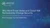 Why WFH and Cloud Will Permanently Change Security: 5 Changes You Can Make Now