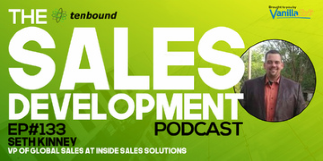 Seth Kinney - Taking Sales Development Professionalism to New Heights