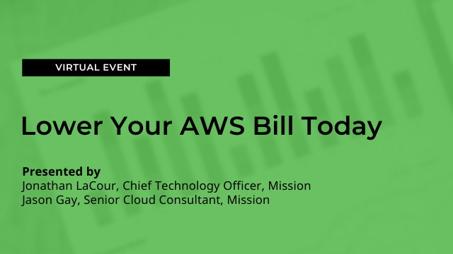 Lower Your AWS Bill Today