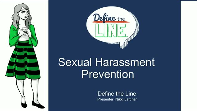Define the Line: How to Help Eliminate Workplace Harassment