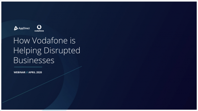 How AppDirect and Vodafone is Helping Disrupted Telco Providers