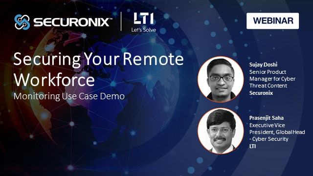 Securing Your Remote Workforce: Monitoring Use Case Demo