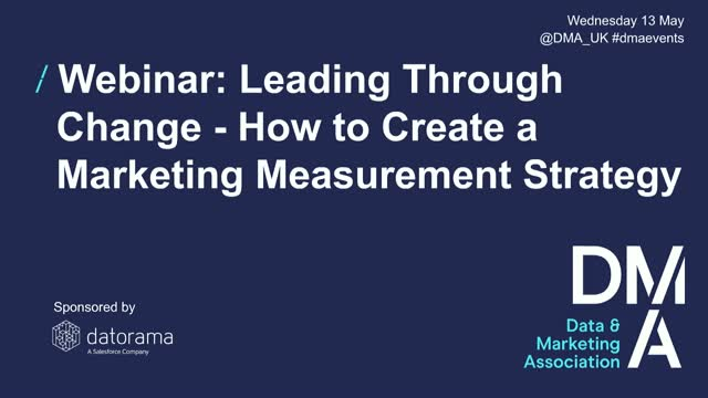 Webinar: Leading Through Change - How to Create a Marketing Measurement Strategy