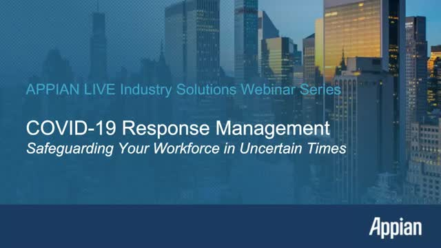 COVID-19 Response Management with Appian: Safeguarding Your Workforce