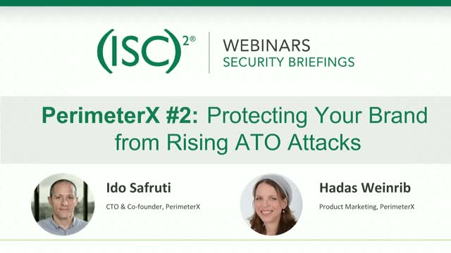 PerimeterX #2: Protecting Your Brand from Rising ATO Attacks