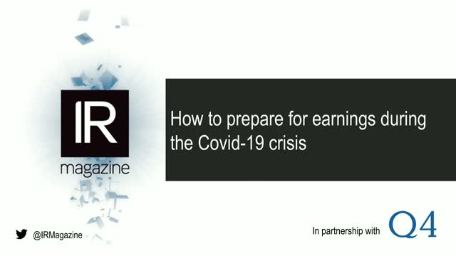IR Magazine Webinar – How to prepare for earnings during the Covid-19 crisis