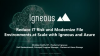 Reduce IT Risk and Modernize File Environments at Scale with Igneous and Azure
