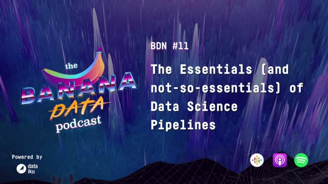 [SEASON 2 EP 1] The Essentials (and not-so essentials) of Data Science Pipelines