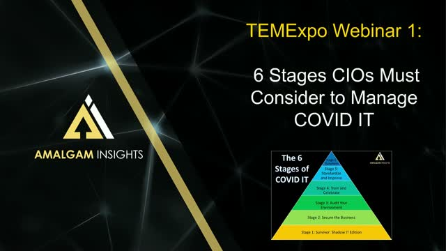 TEMExpo Webinar 1: 6 Stages CIO's Must Consider to Manage COVID IT