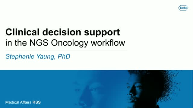 Clinical decision support in the NGS Oncology workflow
