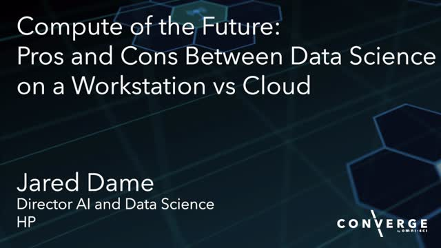 Compute of the Future: Pros and Cons Between Data Science on a Workstation vs Cl
