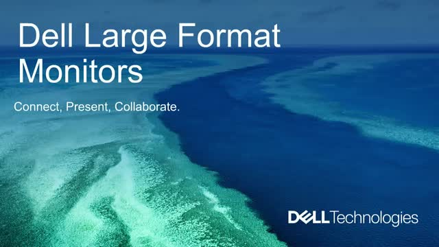 Transforming Presentation Spaces with Dell Large Format Monitors