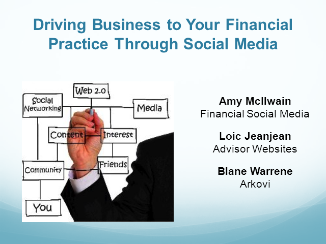Driving Business to Your Financial Practice Through Social Media