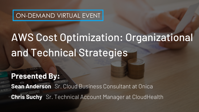 AWS Cost Optimization: Organizational and Technical Strategies