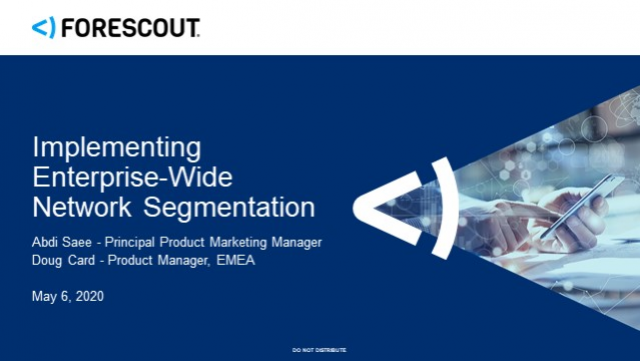 Implementing Enterprise-Wide Network Segmentation