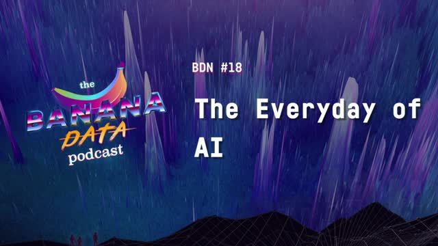 [SEASON 2 EP 8] The Everyday of AI