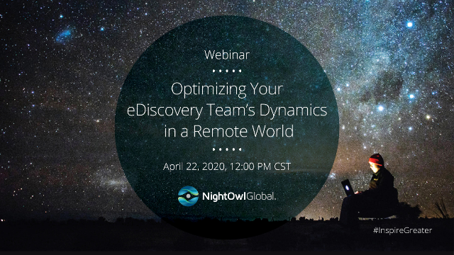 Optimizing your eDiscover team's dynamic in a remote world