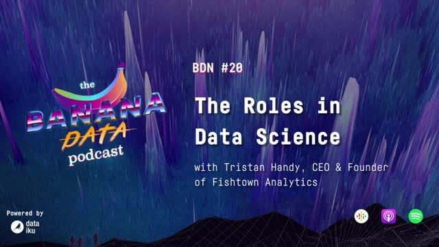 [SEASON 2 EP 10] The Roles in Data Science, feat. Tristan Handy