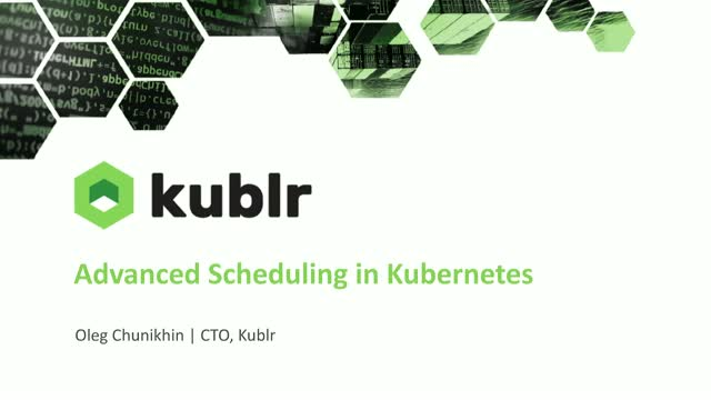 Advanced Scheduling in Kubernetes