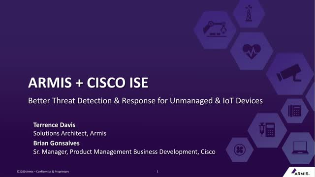 Armis+Cisco ISE: Better Threat Detection & Response for Unmanaged & IoT Devices