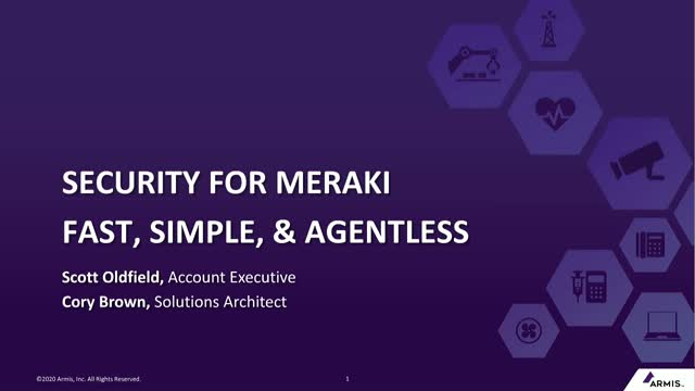 Device Security for Cisco Meraki: Fast, Simple, and Agentless