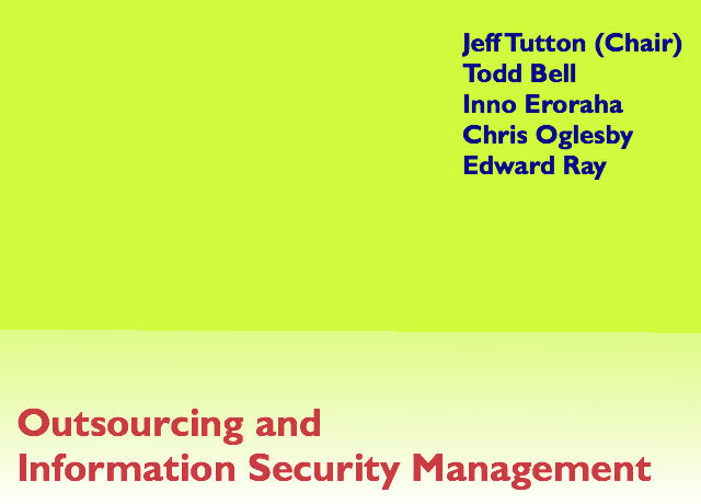 Outsourcing and Information Security Management