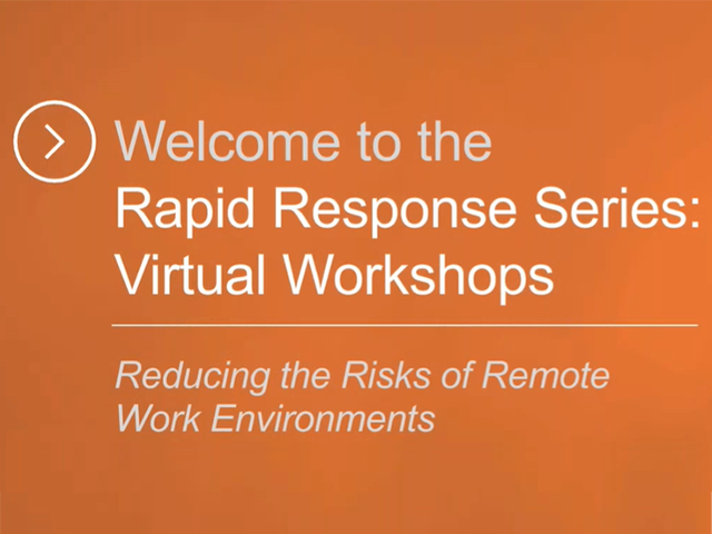 Reducing the Risks of Remote Work Environments