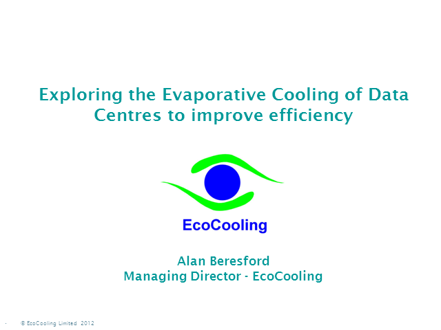 Exploring Evaporative Cooling of Data Centres to improve efficiency