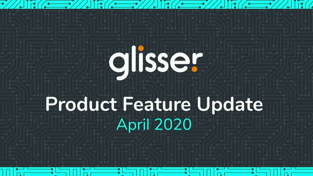 Glisser Product Feature Update April 2020