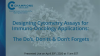 Designing Cytometry Assays for IO Applications: The Do's, Don'ts & Don't Forgets