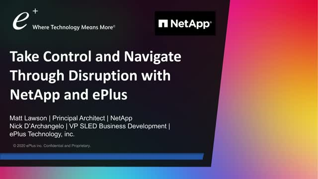 Take Control and Navigate Through Disruption with NetApp and ePlus