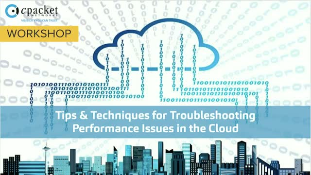 Workshop: Troubleshooting Tips & Techniques for Cloud Monitoring and Security