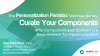 Curate Your Components: The Personalization Paradox #4