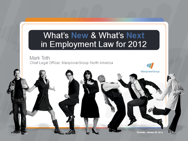 What's New and What's Next in Employment Law for 2012