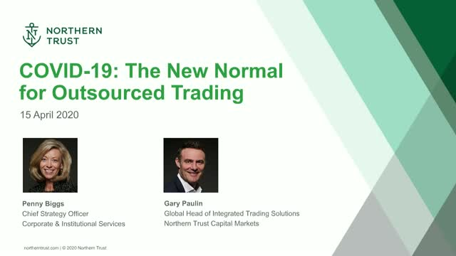 The New Normal for Outsourced Trading