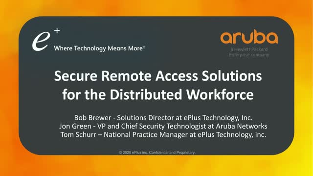 Secure Remote Access Solutions for the Distributed Workforce