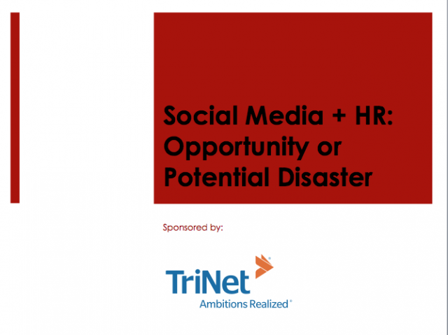 Social Media + HR- Opportunity or Potential Disaster