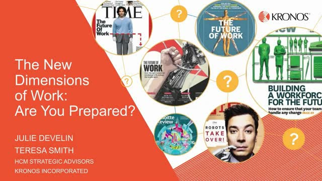 The New Dimensions of Work: Are You Prepared?