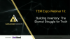 TEM Expo Webinar 10 - Building Inventory: The Eternal Struggle For Truth