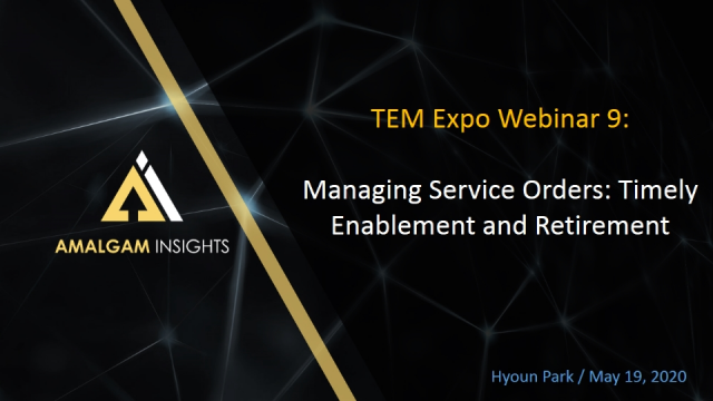 TEM Expo Webinar 10 - Managing Service Orders for Timely Enablement