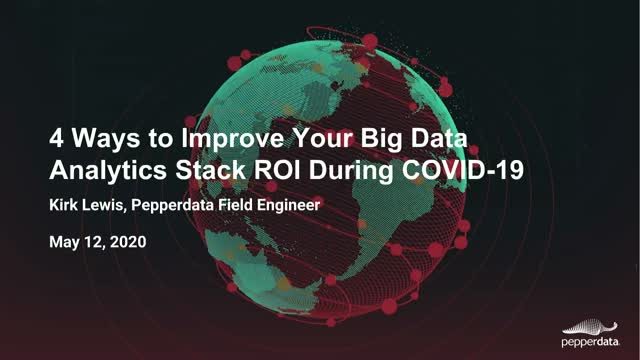 4 Ways to Improve Your Big Data Analytics Stack ROI During COVID-19