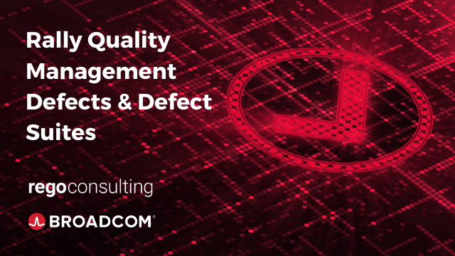 Rally Quality Management: Defects and Defect Suites