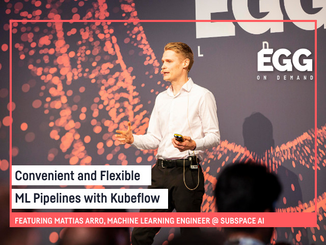 EGG On-Demand: Convenient and flexible ML pipelines with Kubeflow