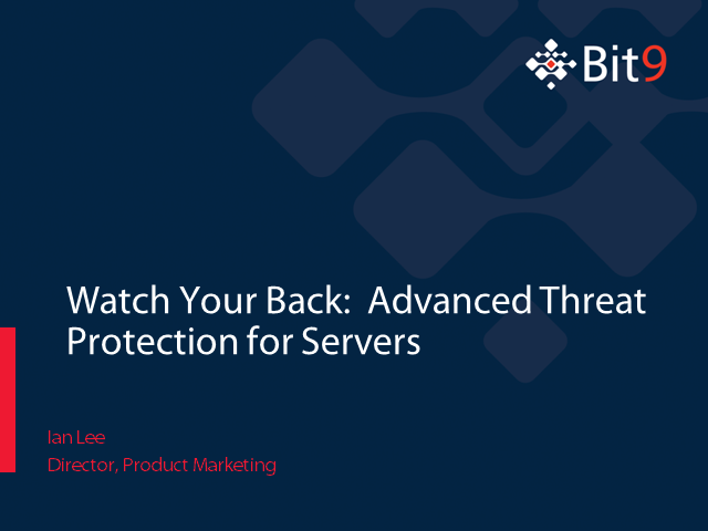Watch Your Back: Advanced Threat Protection for Servers