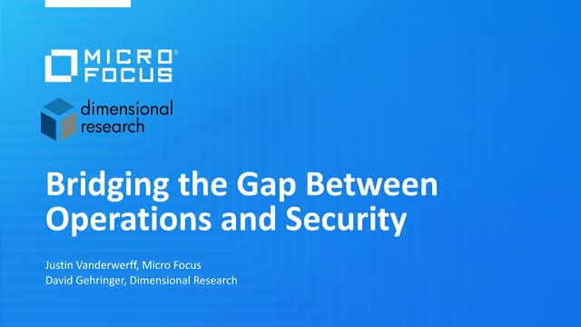 Bridging the Gap Between Operations and Security